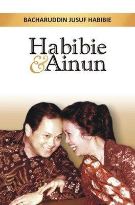Habibi & Ainun ~ The power of love
